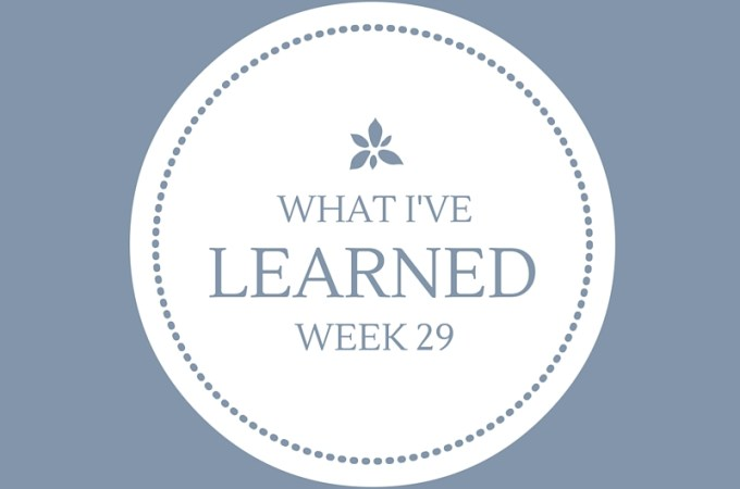 What I've Learned, Week 29 -- Mind Over Matter
