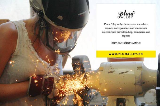 Plum Alley: Fueling Female Innovation via Crowdfunding {sponsored}