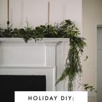Diy Mantel Garland Minimalist Wreaths And Styling A Dessert Buffet A Daily Something