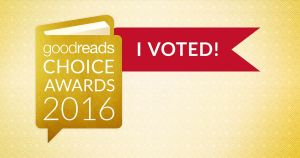 I Voted in the goodreads Choice Awards 2016