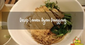 Resep Lamien Ayam Panggang