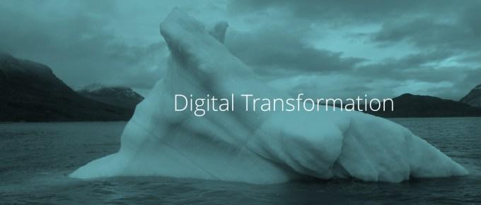 Digital Transformation Is Like An Iceberg