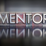 The Virtual Mentor: Why you need a mentor and how to find one or create one virtually.