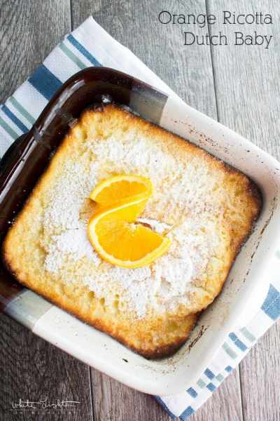 ORANGE RICOTTA DUTCH BABY