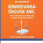 Kinnisvaraõiguse ABC. Uus ja täiendatud väljaanne