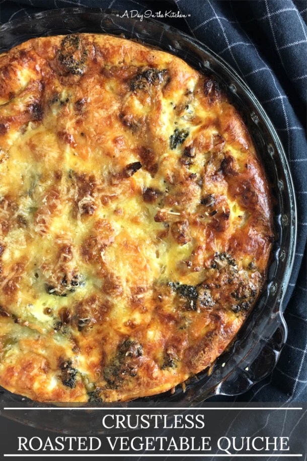 A whole baked quiche in a round glass dish, Crustless Roasted Vegetable Quiche in words on the bottom