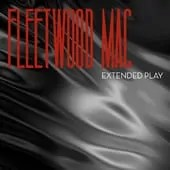 Fleetwood Mac - Extended Play