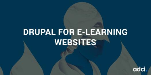 Drupal for e-learning websites