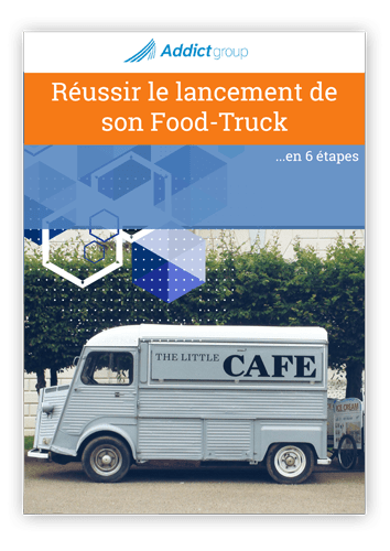 Ouvrir son Food-Truck
