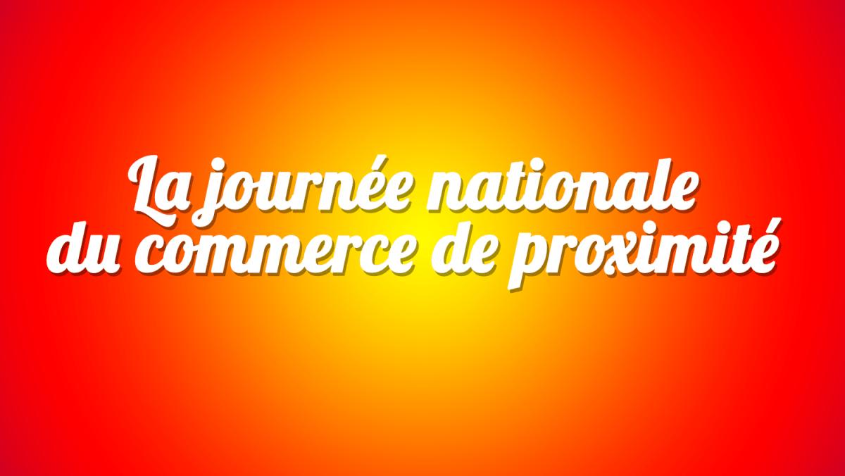 la journée du commerce de proximité JNCP