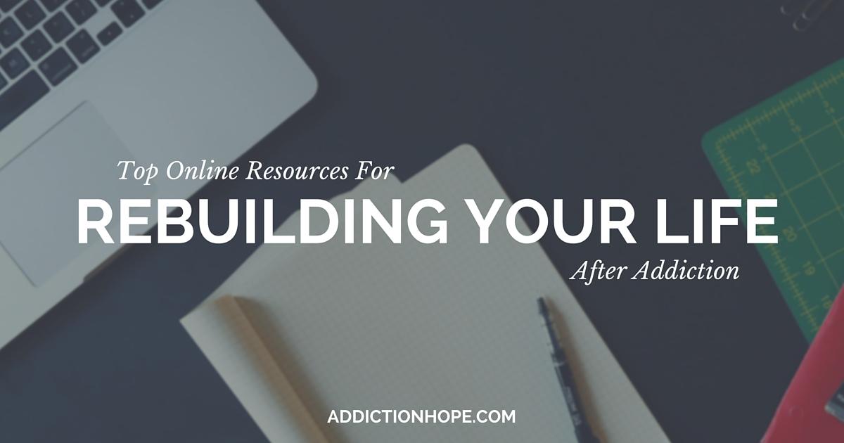 Rebuilding Life After Addiction Finding Valuable Online