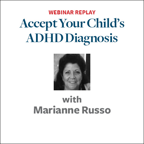 Accept Your Child's ADHD Diagnosis