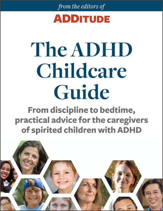 ADDitude eBook: The ADHD Childcare Guide: A Special Report from ADDitude Cover