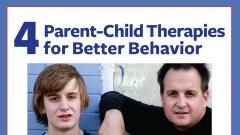 Parent-child therapies for better behavior