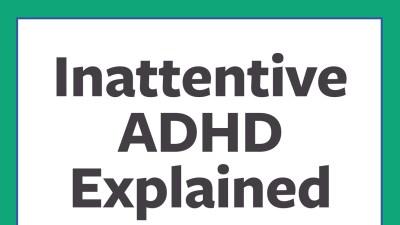 Understanding inattentive ADHD