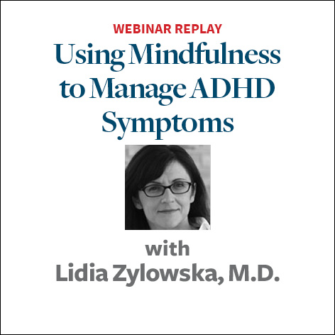 Using Mindfulness to Manage ADHD Symptoms2