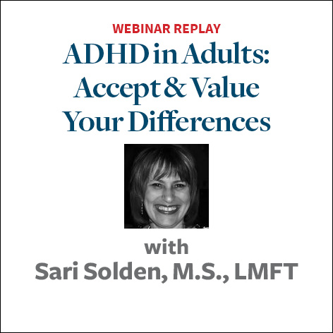 ADHD in Adults: Accept and Value Your Differences