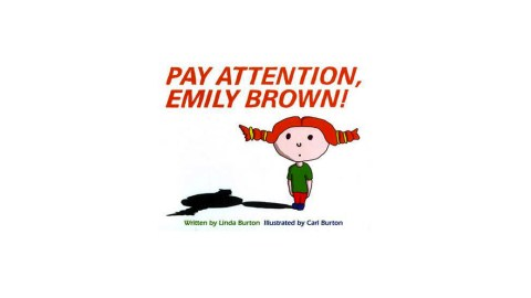 Pay Attention Emily Brown is a great book for ADHD children to read