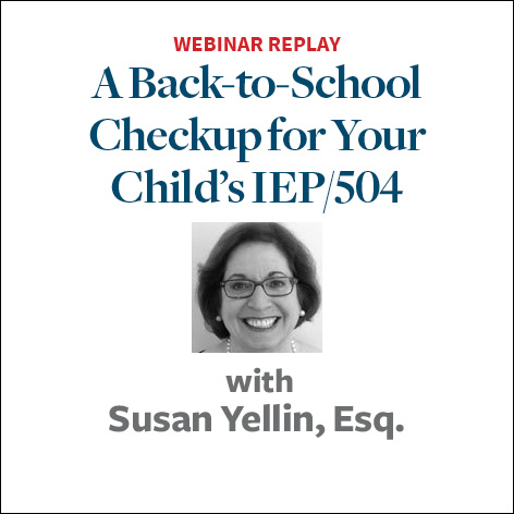A Back to School Checkup for Your Childs IEP 504