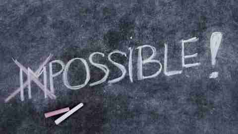 "The word impossible is written on a chalkboard, with the ""im"" crossed out, because those with ADHD have perseverance."