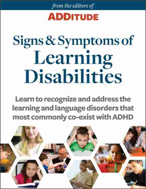 ADDitude eBook: Signs and Symptoms of Learning Disabilities: A Special Report from ADDitude Cover