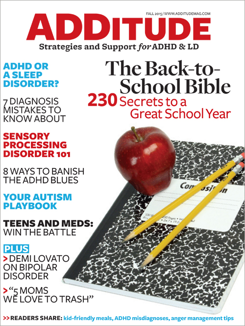 """Buy the Fall 2015 issue of ADDitude magazine to read """"ADHD or a Sleep Disorder? Find Out"""", 7 Biggest Diagnosis Mistakes Doctors Make and more articles."""