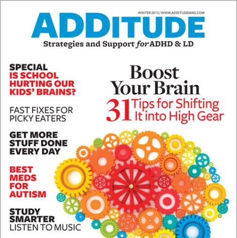 Read the winter 2015 issue of ADDitude magazine immediately with this digital edition.