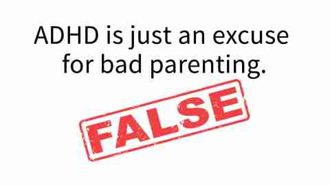 ADHD is NOT just an excuse for bad parenting.