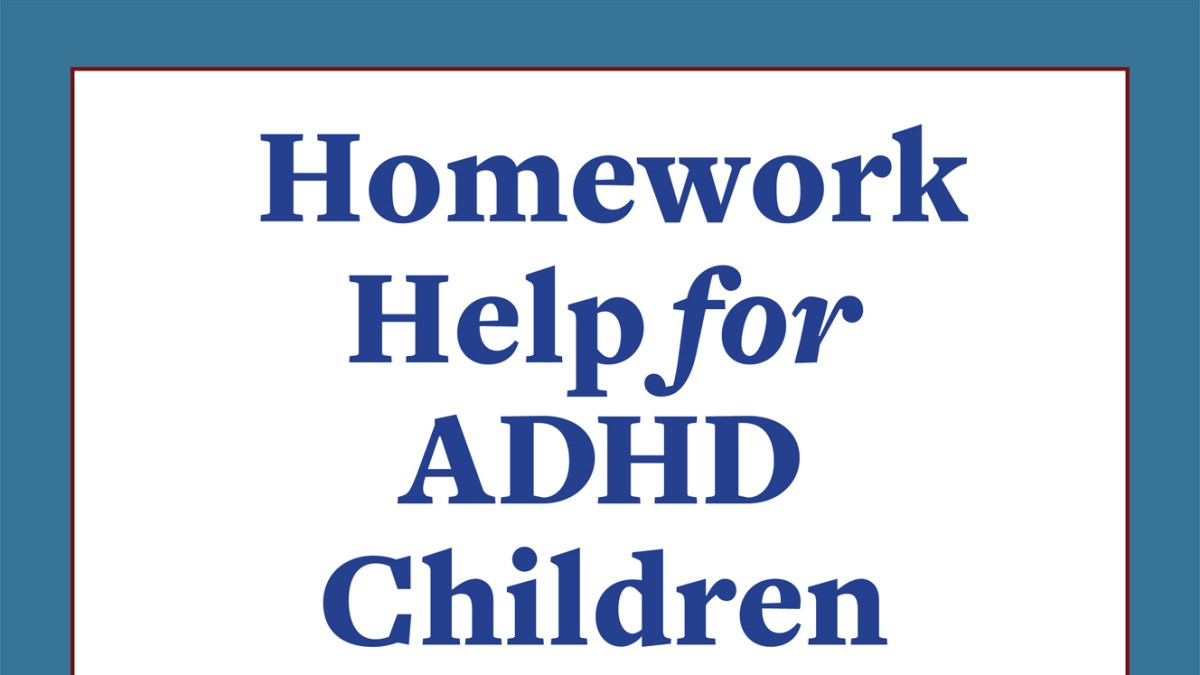 ADHD and Homework: The Approach
