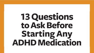 13 Questions to Ask Before Starting Any ADHD Medication