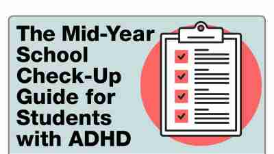 /wp-content/uploads/2018/05/The-Mid-Year-School-Check-Up-Guide-for-Students-with-ADHD_600.jpg