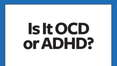 Signs and symptoms of OCD and ADHD