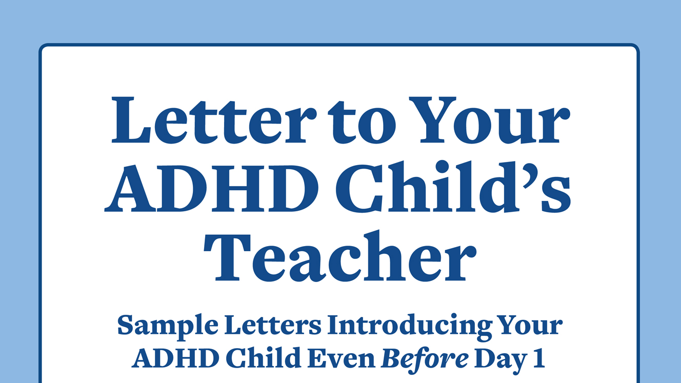 Letter to Teacher from Parent of a Child with ADHD or LD
