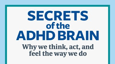 Why people with ADHD think, act, and feel the way we do