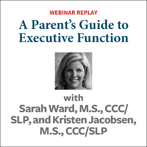 A Parent's Guide to Executive Function