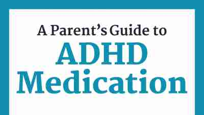 ADHD Meds for Kids: A Free Download for Parents to Understand ADHD Medications