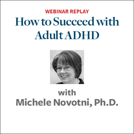 How to Succeed with Adult ADHD