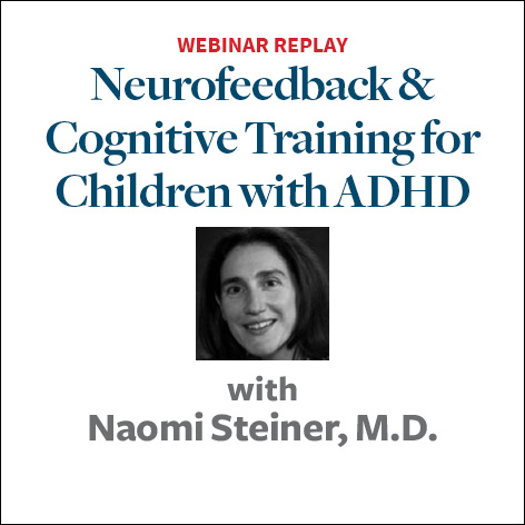 Neurofeedback and Cognitive Training for Kids with ADHD