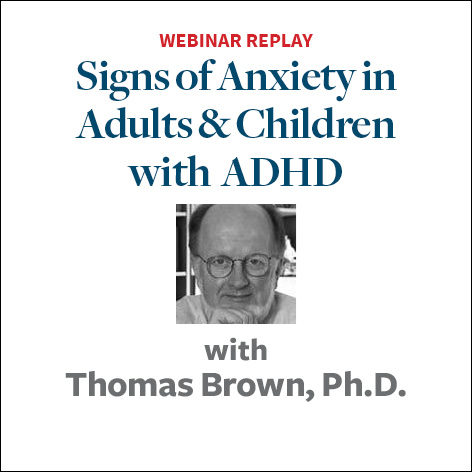 signs of anxiety in adults and kids with adhd