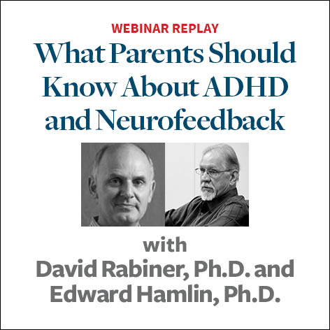 Neurofeedback: What Parents Need to Know to Treat ADHD