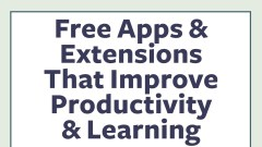 Learning Tools That Improve Productivity, Reading and Writing Skills