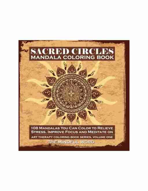 Sacred Circles Mandala Coloring Book