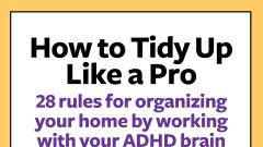 How to Tidy Up Like a Pro