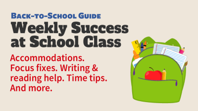 ADDitude's weekly Success at School class for parents