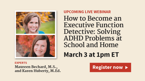 ADHD and Executive Functions: Middle and High School Problems