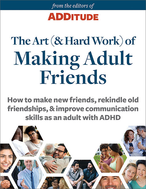 how to make friends with adult ADHD