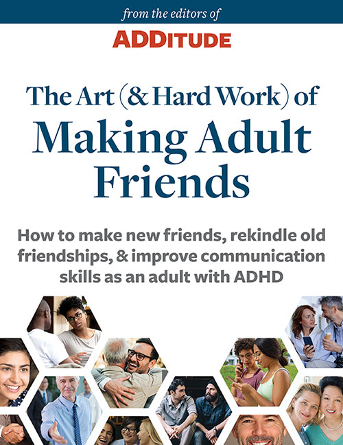 how to make friends with adult ADHD ebook