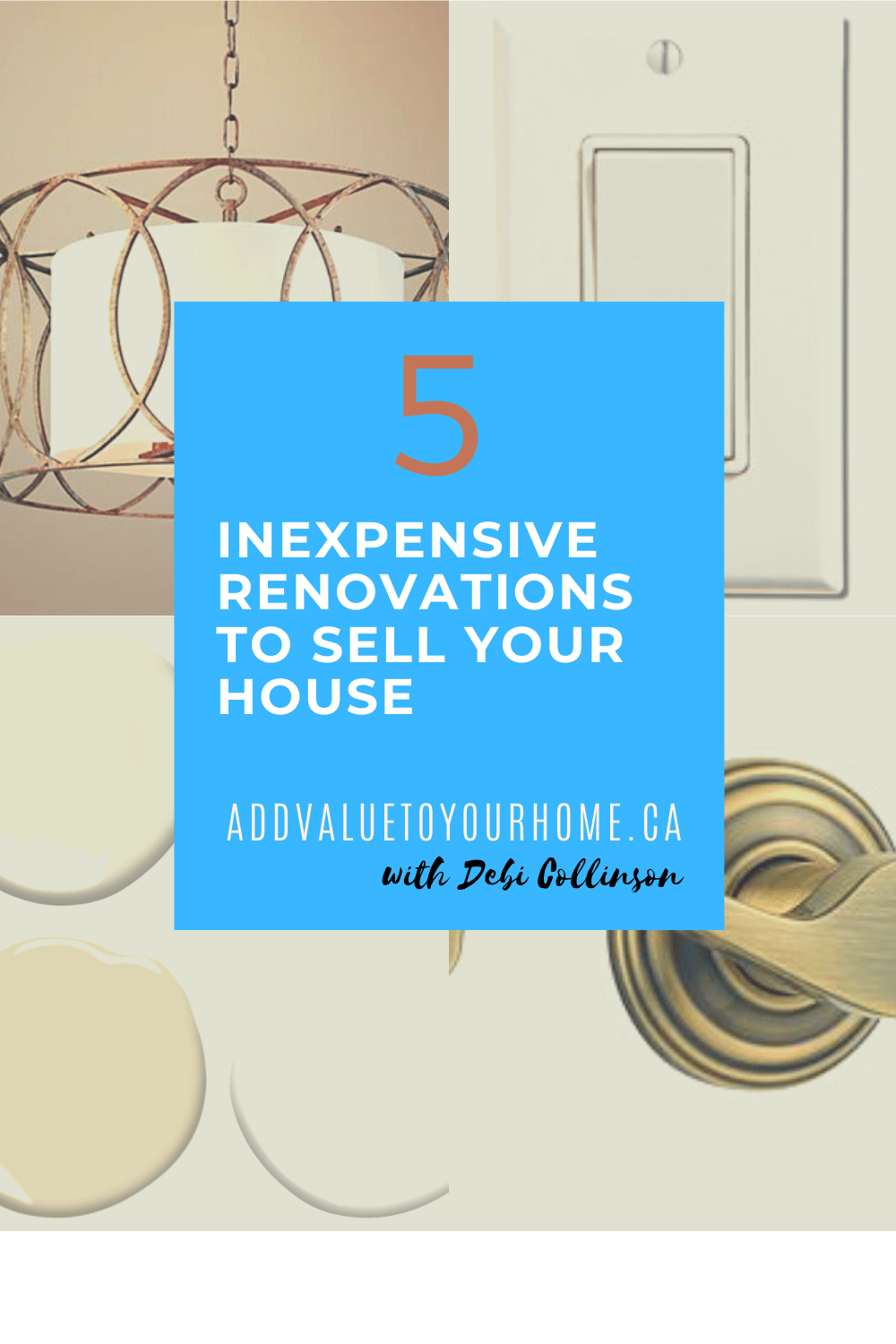 5-inexpensive-renovations-sell-your-house-add-value-to-your-home-debi-collinson