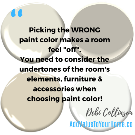 how-not-to-pick-the-wrong-paint-color-add-value-to-your-home-debi-collinson