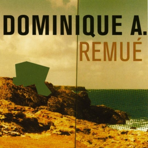 Dominique A - Remué